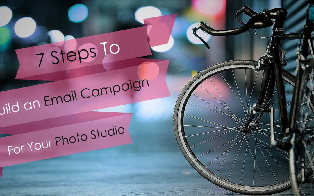 Email Marketing Campaign For Your Photo Studio