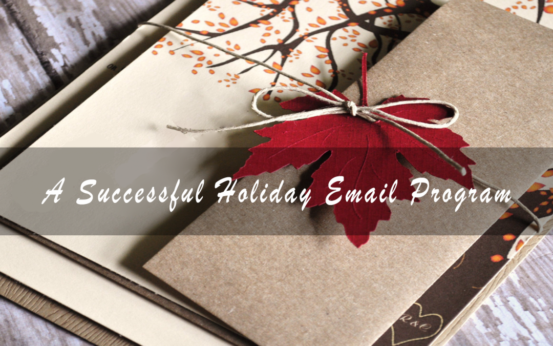 Tips For A Successful Holiday Email Program