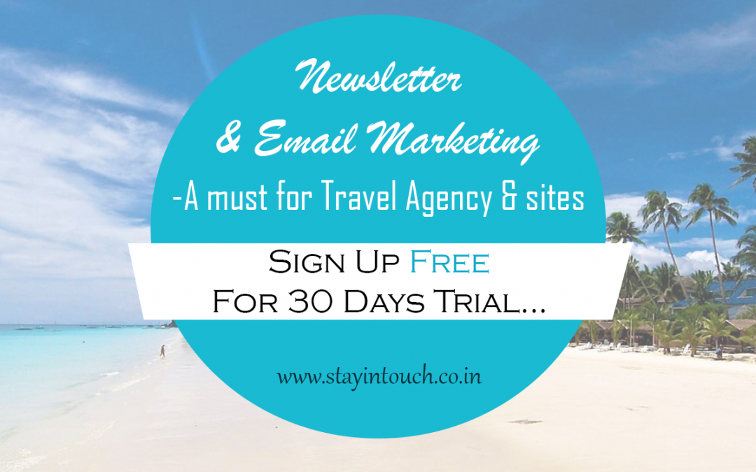 Newsletter and Email Marketing – A Must for  Travel Agent and Sites